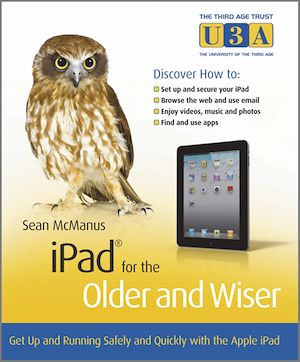 Téléchargez le livre :  iPad for the Older and Wiser