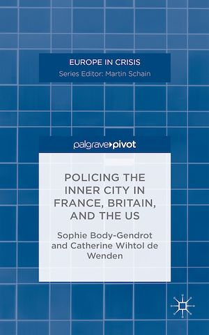 Téléchargez le livre :  Policing the Inner City in France, Britain, and the US
