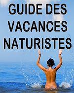 Télécharger le livre :  Guide des vacances naturistes 2015