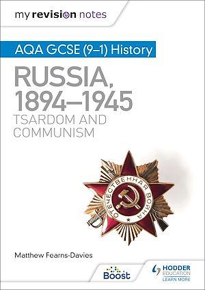 Téléchargez le livre :  My Revision Notes: AQA GCSE (9–1) History: Russia, 1894–1945: Tsardom and communism