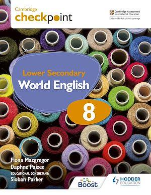 Téléchargez le livre :  Cambridge Checkpoint Lower Secondary World English Student's Book 8
