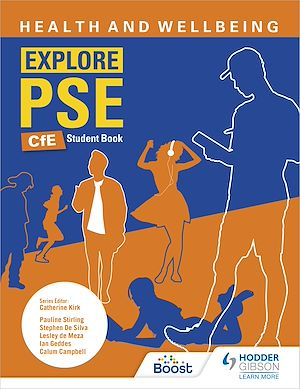 Téléchargez le livre :  Explore PSE: Health and Wellbeing for CfE Student Book