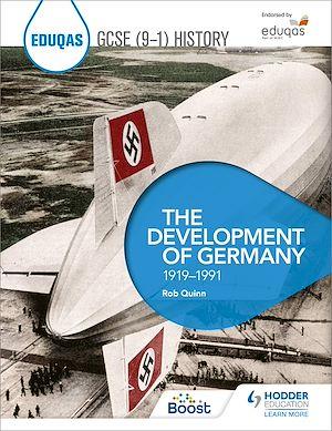 Téléchargez le livre :  Eduqas GCSE (9-1) History: The Development of Germany, 1919-1991