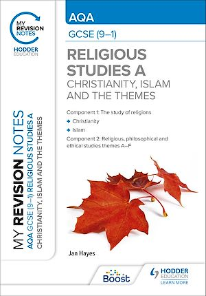 Téléchargez le livre :  My Revision Notes: AQA GCSE (9-1) Religious Studies Specification A Christianity, Islam and the Religious, Philosophical and Ethical Themes