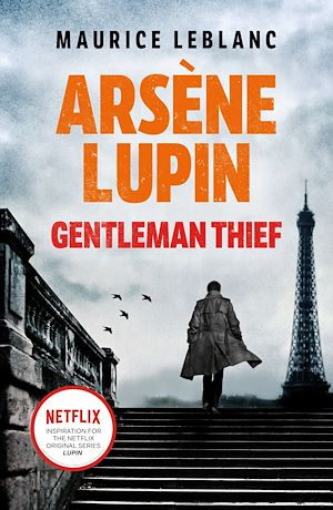 Téléchargez le livre :  Arsène Lupin, Gentleman-Thief