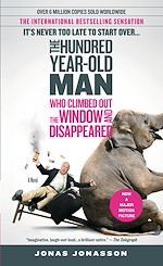 Télécharger le livre :  The 100-Year-Old Man Who Climbed Out the Window and Disappeared