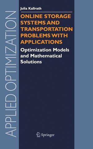 Téléchargez le livre :  Online Storage Systems and Transportation Problems with Applications