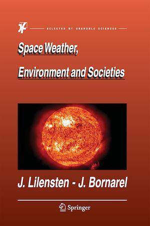 Téléchargez le livre :  Space Weather, Environment and Societies