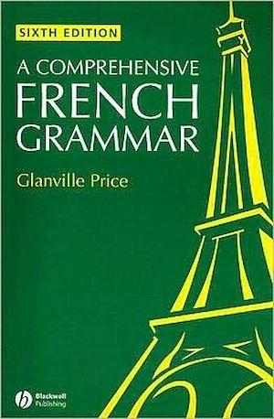 Téléchargez le livre :  A Comprehensive French Grammar