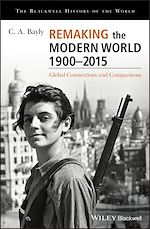 Télécharger le livre :  Remaking the Modern World 1900 - 2015