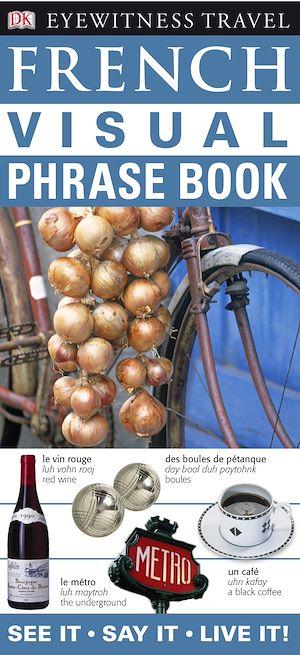 Téléchargez le livre :  French Visual Phrase Book