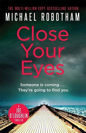 Téléchargez le livre :  Close Your Eyes