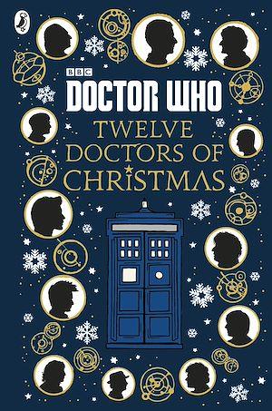 Téléchargez le livre :  Doctor Who: Twelve Doctors of Christmas