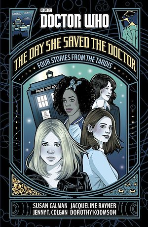 Téléchargez le livre :  Doctor Who: The Day She Saved the Doctor