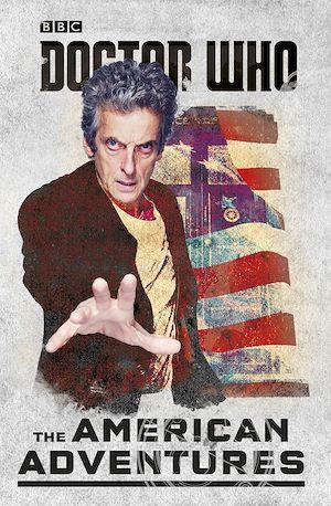 Téléchargez le livre :  Doctor Who: The American Adventures