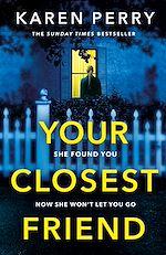 Télécharger le livre :  Your Closest Friend