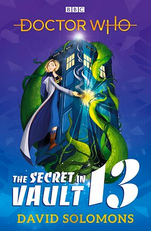 Téléchargez le livre :  Doctor Who: The Secret in Vault 13