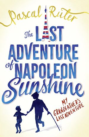 Téléchargez le livre :  The Last Adventure of Napoleon Sunshine