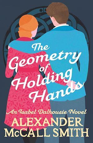 Téléchargez le livre :  The Geometry of Holding Hands