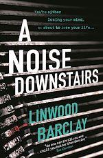Télécharger le livre :  A Noise Downstairs