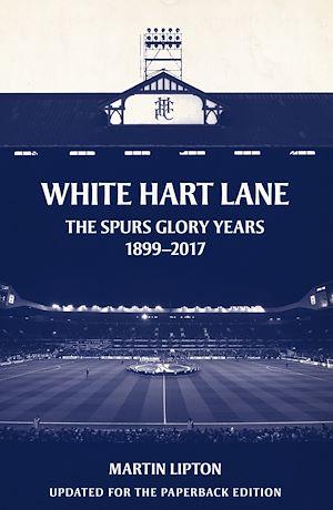 Téléchargez le livre :  White Hart Lane