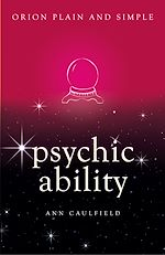 Télécharger le livre :  Psychic Ability, Orion Plain and Simple