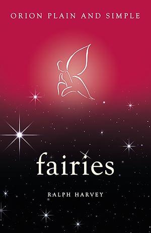Téléchargez le livre :  Fairies, Orion Plain and Simple