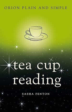 Téléchargez le livre :  Tea Cup Reading, Orion Plain and Simple