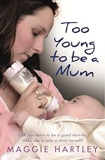 Télécharger le livre :  Too Young to be a Mum