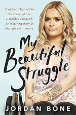 Télécharger le livre :  My Beautiful Struggle
