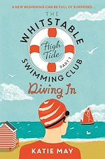 Télécharger le livre :  The Whitstable High Tide Swimming Club: Part One: Diving In