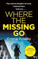 Télécharger le livre :  Where the Missing Go