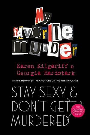 Téléchargez le livre :  Stay Sexy and Don't Get Murdered