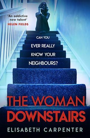 Téléchargez le livre :  The Woman Downstairs