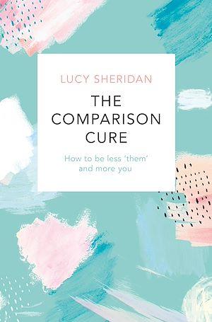 Téléchargez le livre :  The Comparison Cure