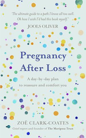 Téléchargez le livre :  Pregnancy After Loss