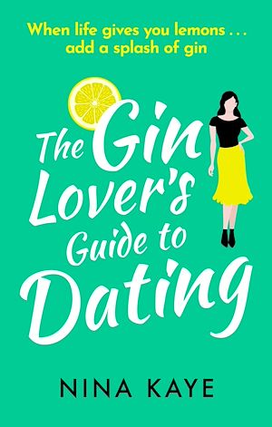 Téléchargez le livre :  The Gin Lover's Guide to Dating