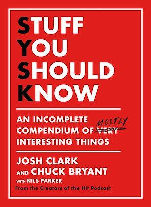 Téléchargez le livre :  Stuff You Should Know