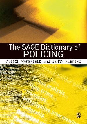 Téléchargez le livre :  The SAGE Dictionary of Policing