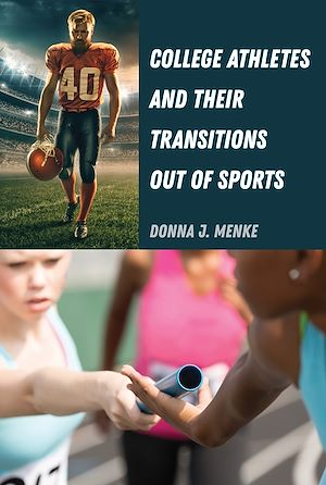 Téléchargez le livre :  College Athletes and Their Transitions Out of Sports