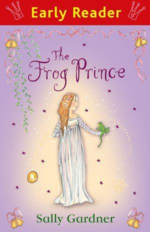 Téléchargez le livre :  The Frog Prince (Early Reader)
