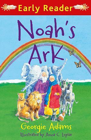 Téléchargez le livre :  Early Reader: Noah's Ark
