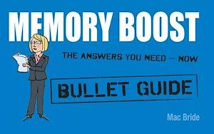 Téléchargez le livre :  Memory Boost: Bullet Guides