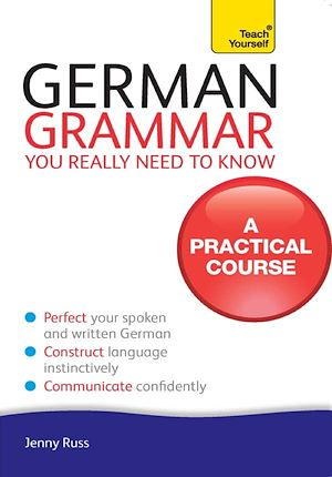 Téléchargez le livre :  German Grammar You Really Need To Know: Teach Yourself
