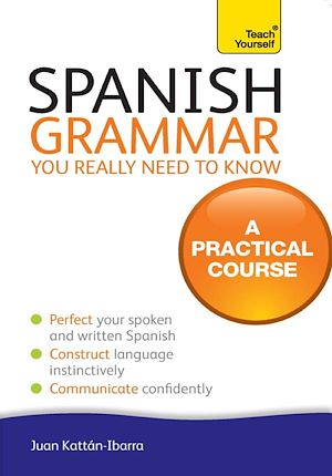 Téléchargez le livre :  Spanish Grammar You Really Need To Know: Teach Yourself