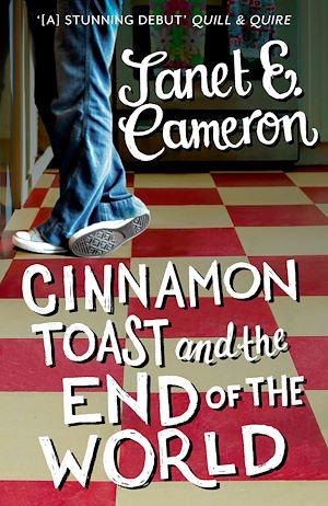 Téléchargez le livre :  Cinnamon Toast and the End of the World