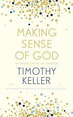 Télécharger le livre :  Making Sense of God