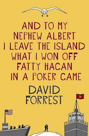 Téléchargez le livre :  And To My Nephew Albert I Leave The Island What I Won Off Fatty Hagan In A Poker Game