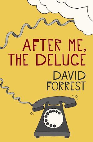 Téléchargez le livre :  After Me, The Deluge