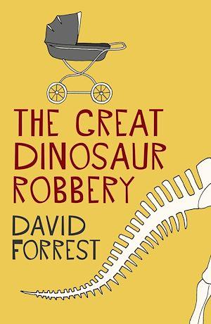 Téléchargez le livre :  The Great Dinosaur Robbery